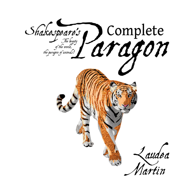 Shakespeare's Complete Paragon by Laudea Martin